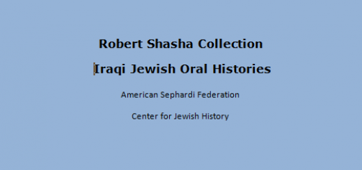 Robert Shasha Collection of Iraqi Jewish Oral Histories